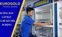 Hướng dẫn lắp đặt giá bát di động cao cấp Eurogold