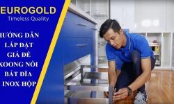 Hướng dẫn lắp đặt giá để xoong nồi bát đĩa inox hộp Eurogold