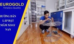 Hướng dẫn lắp đặt mâm xoay ½ Eurogold