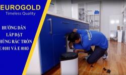Hướng dẫn lắp đặt thùng rác tròn gắn cánh E0101 và E0103 Eurogold