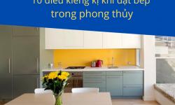 10 điều kiêng kỵ khi đặt bếp trong phong thủy