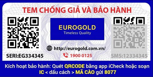Tem phân biệt hàng thật hàng giả và kích hoạt bảo hành các sản phẩm của Eurogold