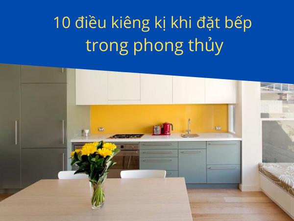 10 điều kiêng kị khi đặt bếp trong phong thủy